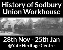 history of sodbury union workhouse 2017